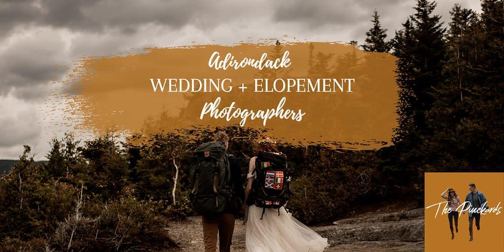 Adirondack wedding and elopement photographers