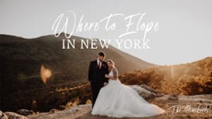 The 17 BEST Places to Elope in New York State