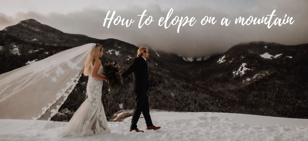 How to elope on a mountain, photo of bride and groom in the Adirondack Mountains eloping in the winter