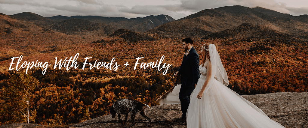Elopement with friends and family as guests