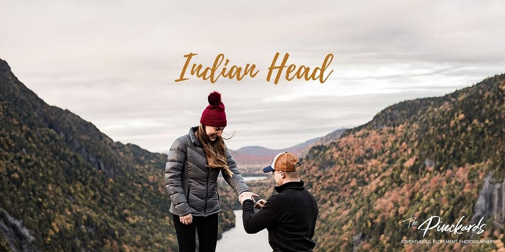Indian Head proposal in the Adirondacks. Surprise proposal on Indian Head.
