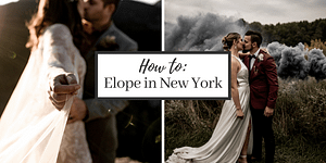 How to Elope in New York: Step by Step (updated 2021)